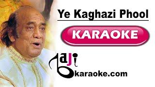Ye kaghazi phool jaise chehre - Video karaoke - Mehdi Hassan - by Baji karaoke