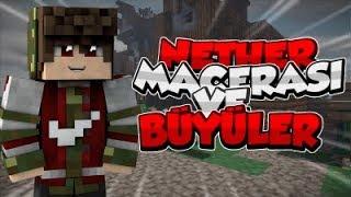 NETHER MACERASI ve Büyüler - Minecraft Survival #2
