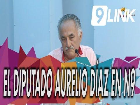 C9 - El diputado Aurelio Díaz en N9