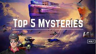 Ark of War - Top 5 Mysteries