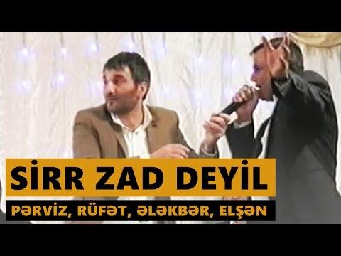 SİRR ZAD DEYİL 2016 (Pərviz, Rüfət,...