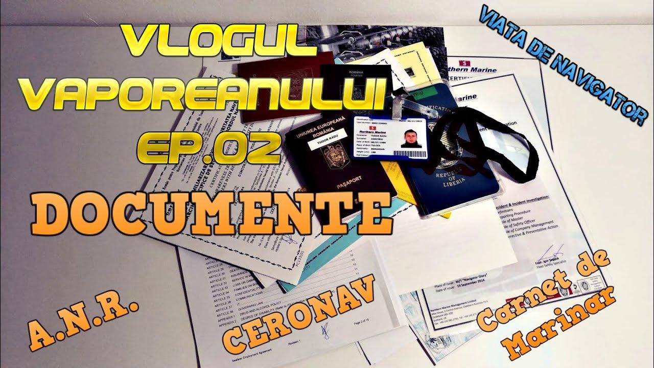 Vlogul Vaporeanului Ep.02 - Documentele necesare unui Navigator, cursuri ceronav, capitanie, anr