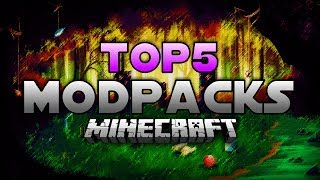 TOP 5 MINECRAFT MODPACKS [Deutsch/HD]