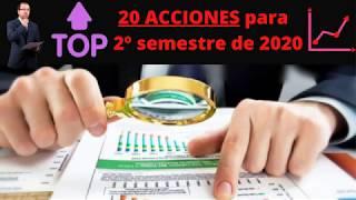 ↗️20 Acciones TOP📈 con potencial►Oportunidades de inversión 2º semestre 2020