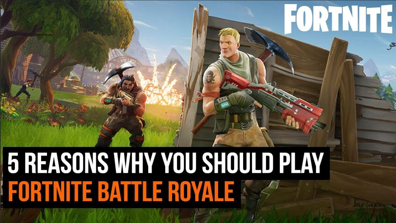 - why play fortnite