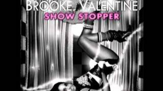 Brooke Valentine- Show Stopper