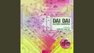 Dai Dai (Urss Remix)