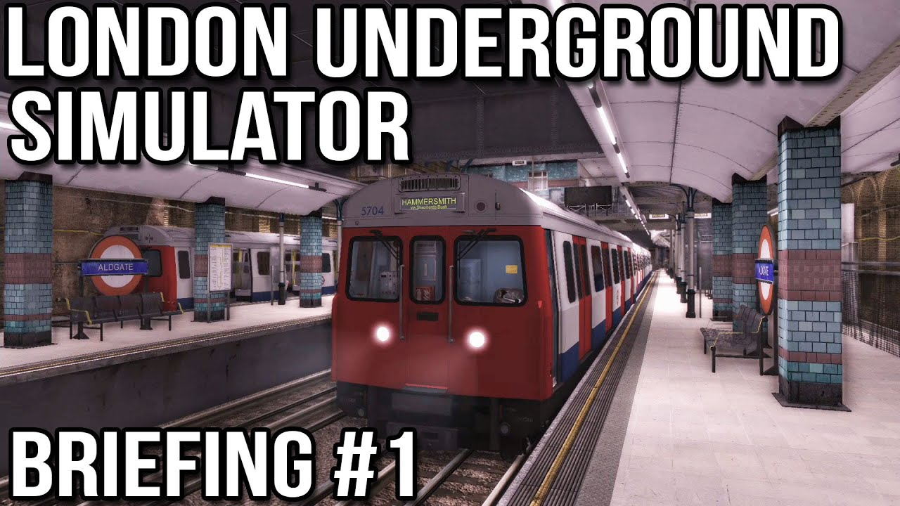 London Underground Simulator - Briefing #1 (World of Subways 3)