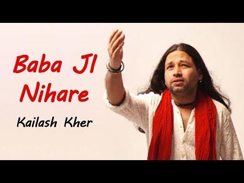 Mere Babaji Nihare Aasman Se   ek achambha gaun   Kailash Kher
