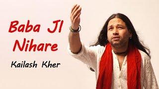 Mere Babaji Nihare Aasman Se | ek achambha gaun | Kailash Kher