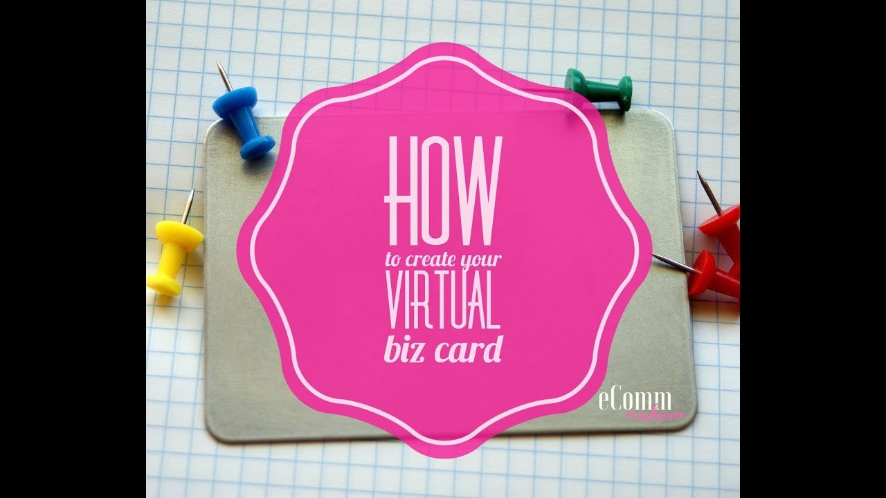 How To Create Your Virtual Business Card - vCard Tutorial - A ...