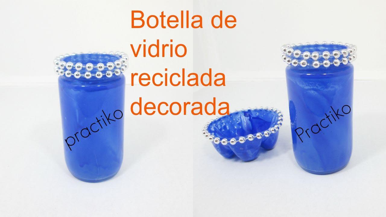 Botella de vidrio manualidades con reciclaje para decorar - Manualidades con botellas de cristal ...