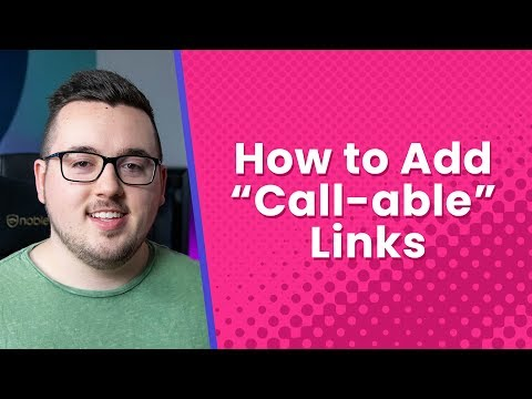 "Telephone Links: How To Add ""Call-able"" Links & CTA's To Your Website"