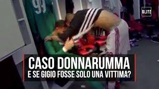 Caso Donnarumma-Milan, e se Gigio fosse solo una vittima?