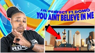 LIL PERFECT - 'Believe In Me' ft. Domo Wilson (Official Music Video) REACTION