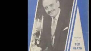 TED HEATH ~ OAKIE BOOGIE ~ 1953 ~ VOCAL LITA ROZA