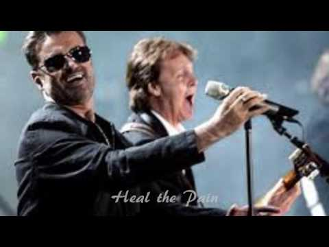 GEORGE MICHAEL HEAL THE PAIN FEATURING PAUL McCARTNEY