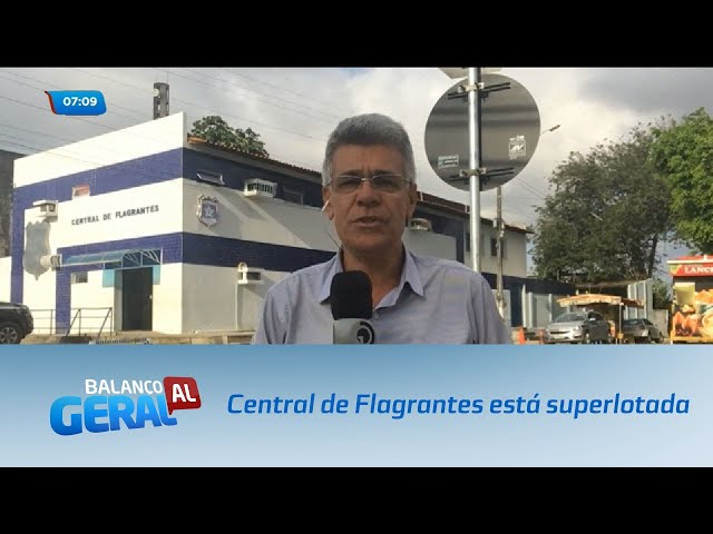 Central de Flagrantes está superlotada
