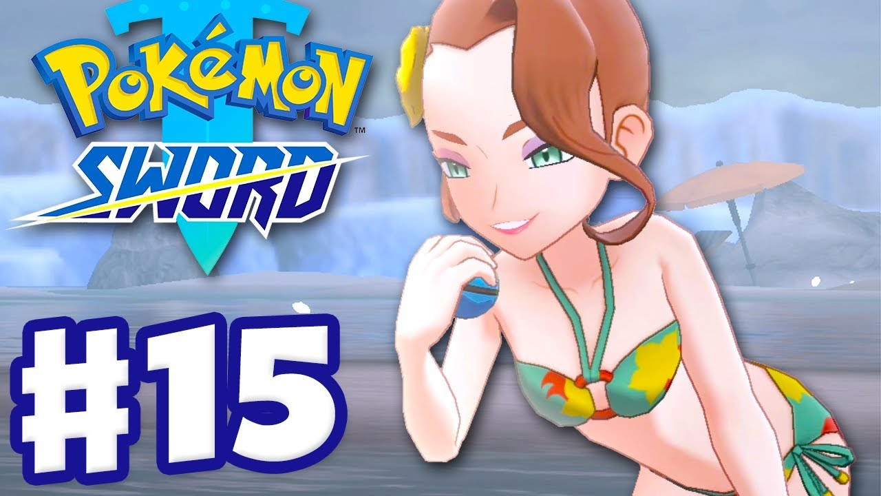 Bikinis in the Snow! - Pokemon Sword and Shield - Gameplay Walkthrough Part 15