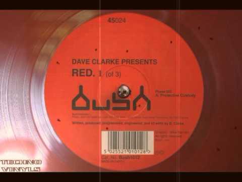 Dave Clarke - Protective Custody