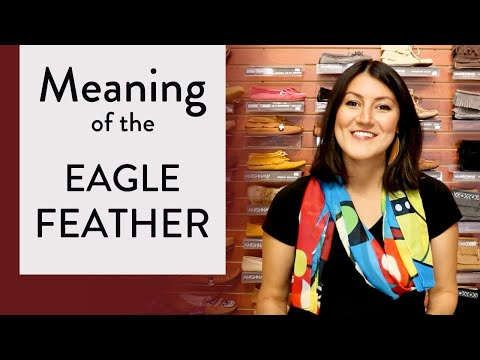 Meaning Of The EAGLE FEATHER (Roles Of The Eagle Feather In The Native Culture)