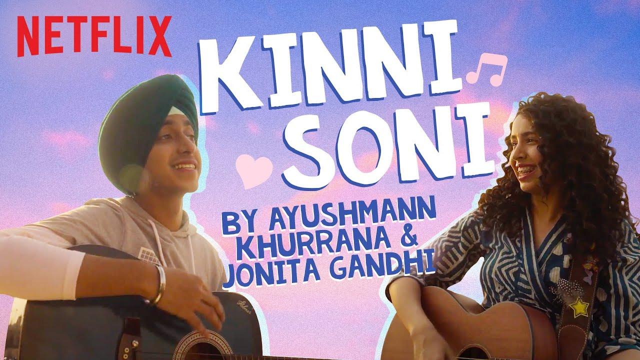 Kinni Soni ft. Ayushmann Khurrana | Full Song | Feels Like Ishq | Netflix India