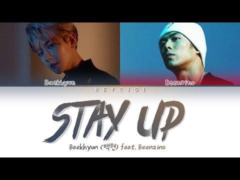 BAEKHYUN (백현) - STAY UP (feat. Beenzino) (Color Coded Lyrics Eng/Rom/Han가사)