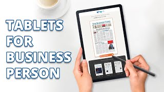 Top 5 Best Tablets for Business Professionals