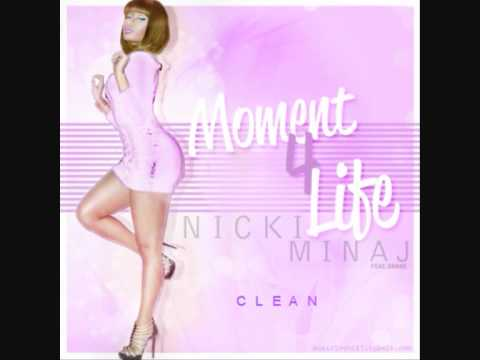 Nicki Minaj - Moment 4 Life ft. Drake (Clean)