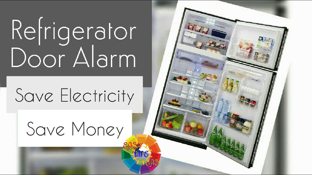 Refrigerator Alarm Cute Mini Glisteny Fridgedoor Open Circuit Project Eeweb Community Fridge Door Save Electricity Money Youtube