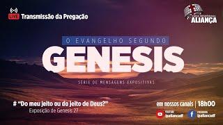 Culto Noturno   Do meu jeito ou do jeito de Deus?   Rev. Dilsilei Monteiro   IP Aliança