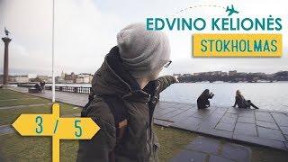 Edvino Kelionės - Stokholmas    3/5    Laisvės TV X