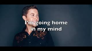 Home In My Mind - Scotty McCreery (Lyrics)