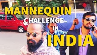BYN : India's Response To Mannequin Challenge