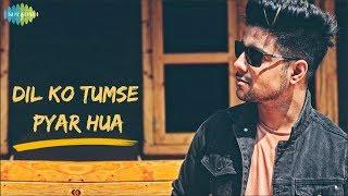 Siddharth Slathia - 'Dil Ko Tumse Pyar Hua' Unplugged Cover feat. Mihir Keer | RHTDM