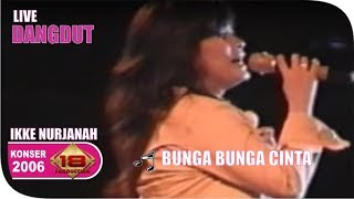 Live Konser Dangdut ~ Ikke Nurjanah - Bunga Bunga Cinta @Teluk Kuantan, 8 Juli 2006