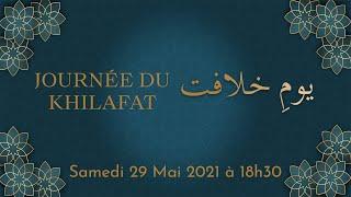 Jalsa Youmé Khilafat le 29 mai 2021 à 18h00