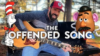 """The OFFENDED Song"" 😂 