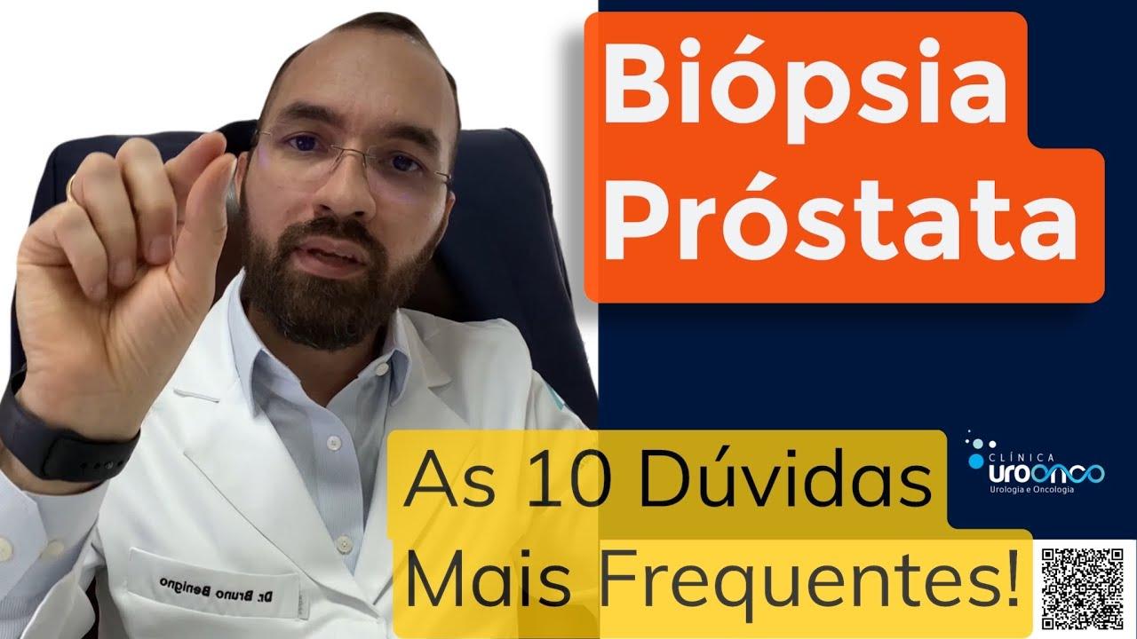 10 Informações Importantes sobre a Biópsia de Próstata