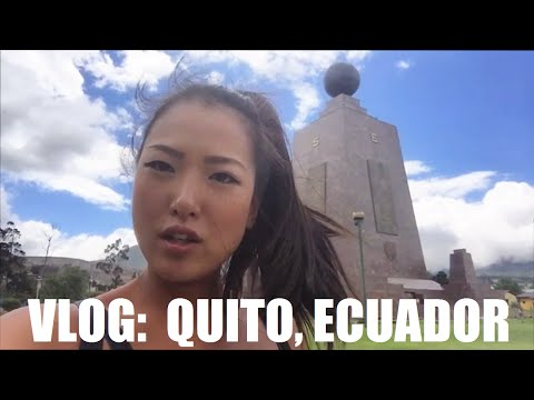 Travel Vlog: QUITO, ECUADOR!