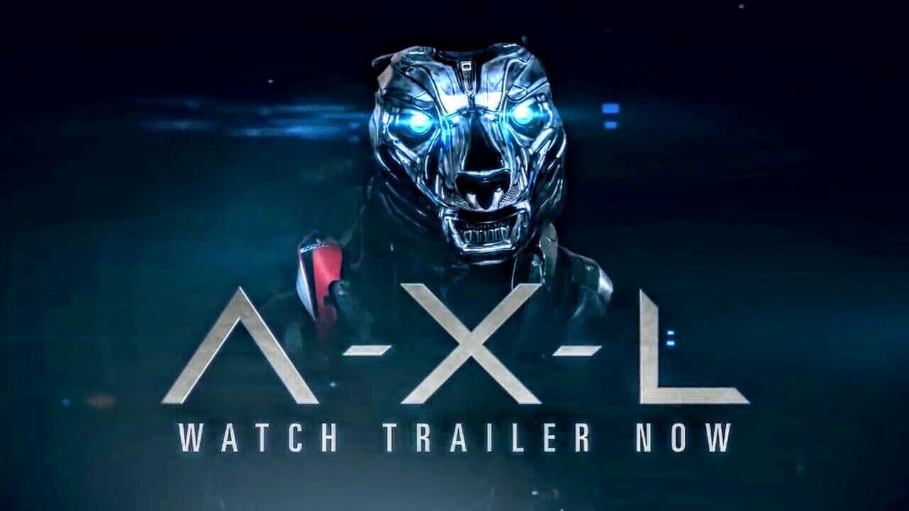 Axl Movie 2018 a.x.l. movie trailer 2018
