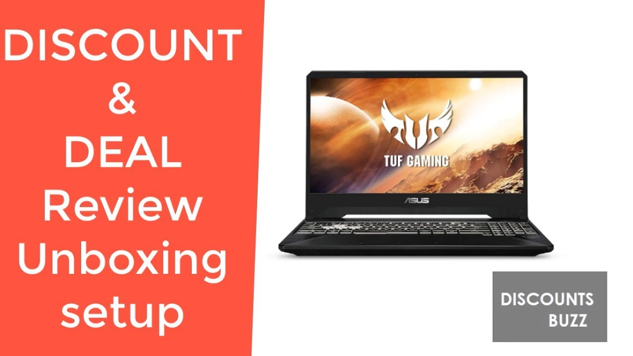 ASUS TUF FX505 Gaming Laptop FX505DT-EB73 REVIEW DEAL DISCOUNT SALE  UNBOXING SETUP