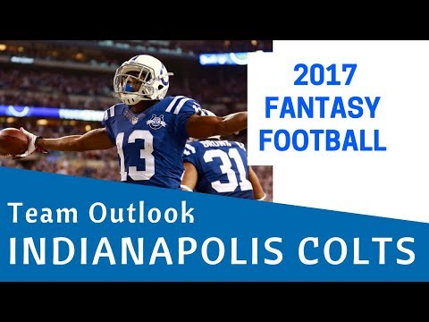 Indianapolis Colts - 2017 Fantasy Football Team Outlook