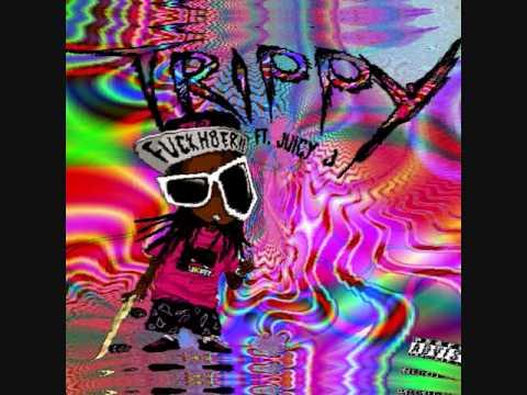 Trippy Ft. Juicy J