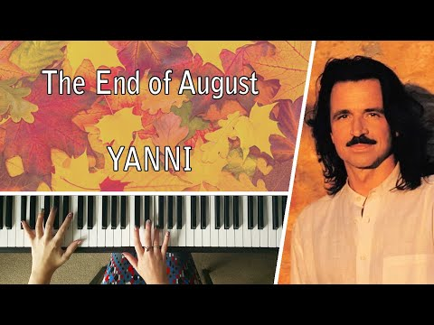 End of August by Yanni - Piano Cover