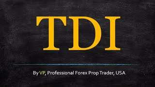 The Saga of the TDI Indicator