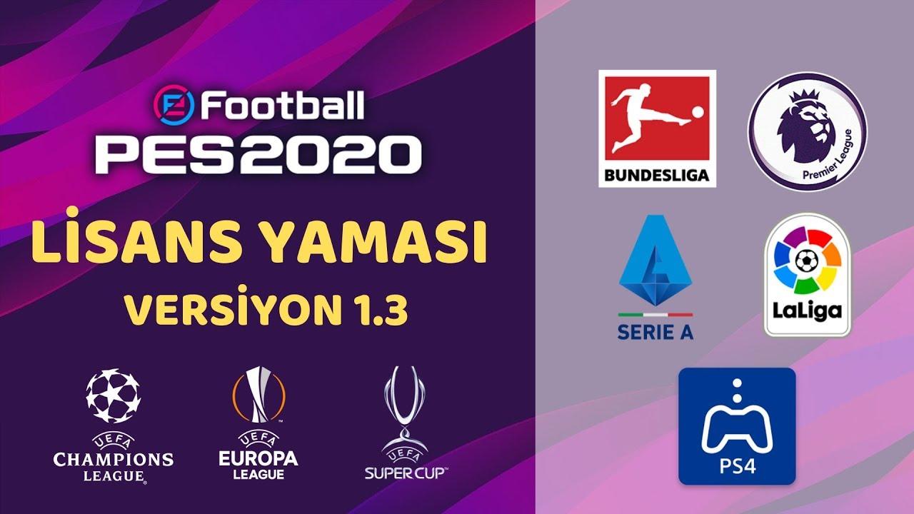 PES 2020 PS4 YAMA  -  BUNDESLİGA - LA LİGA - PREMİER LEAGUE LİSANS YAMASI