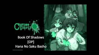 [ Corpse Party : Book Of Shadows ] Opening : Hana No Saku Basho