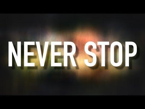 Never Stop - [Lyric Video] Urban Rescue