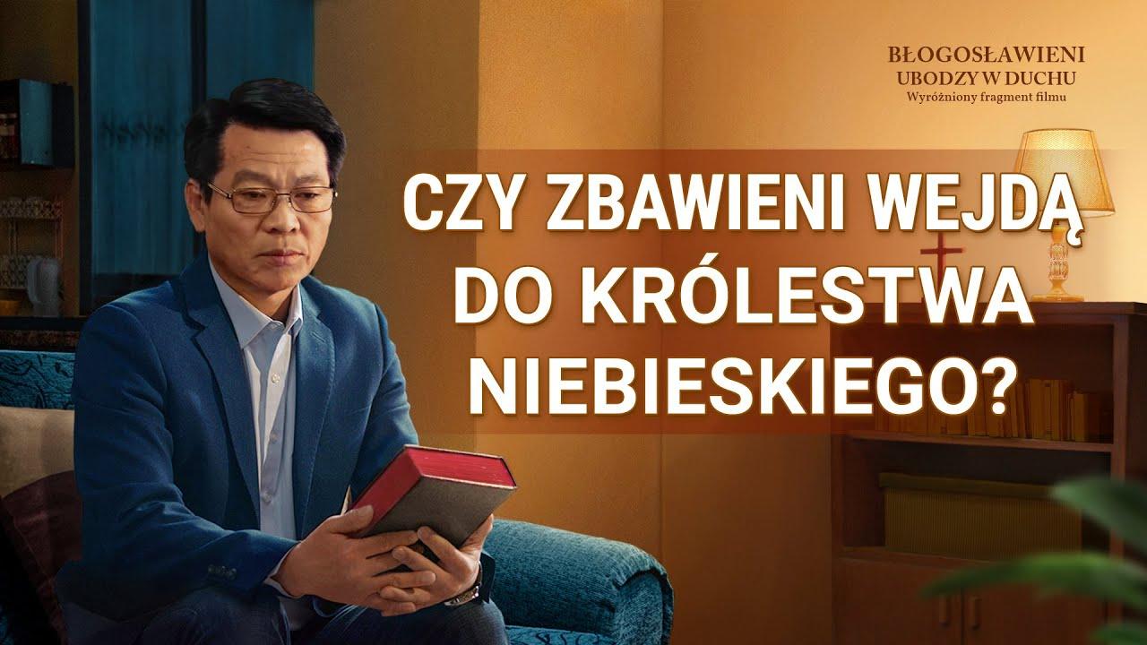 """Film ewangeliczny """"Błogosławieni ubodzy w duchu"""" Klip filmowy (2) – Czy zbawieni wejdą do Królestwa Niebieskiego?"""